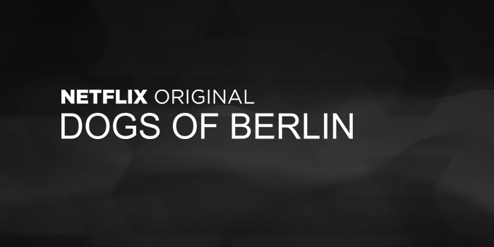 Dogs of Berlin Netflix 2018