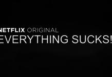Everything Sucks! Netflix 2018