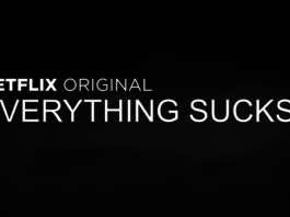 Everything Sucks! Netflix 2018